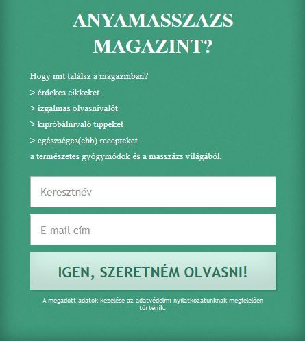 Ha Te is szeretnéd heti rendszerességgel olvasni a magazin egyes cikkeit,kattints ide: http://anyamasszazs.hu/magazin-ertesito-teljes/