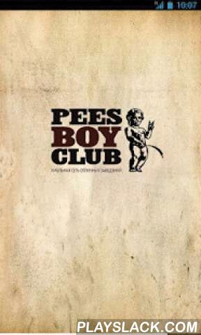 Pees Boy Club  Android App - playslack.com , О приложенииИспользуя приложение, Вы можете предъявлять бонусную карту при каждом посещении нашего заведения,получать баллы и обменивать их на приятные подарки. О насВкусная еда, отличное пиво и хорошее настроение — вот три главных составляющих идеологии хмельной сети отличных заведений PEES BOY CLUB.Лесной пивной клуб «Партизан» — настоящая находка для тех, кто не представляет выходных без шашлыков и пары кружек отличного бельгийского…
