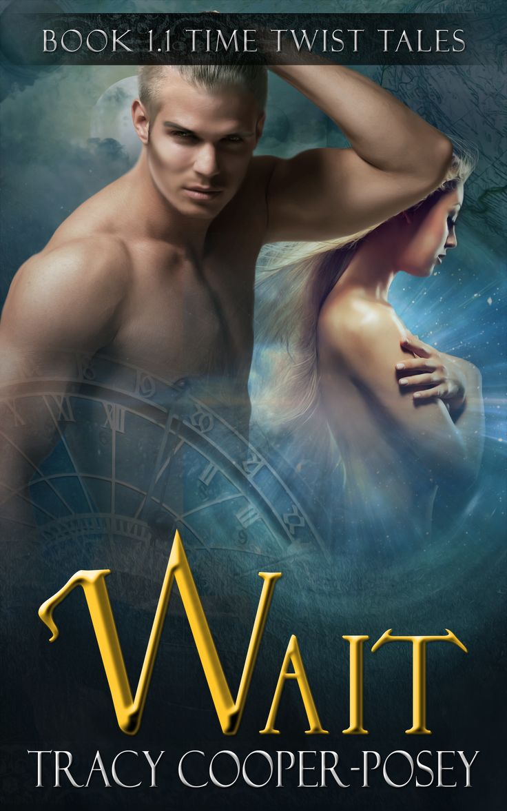 Wait.  Story 1.1 in the Beloved Bloody Time series.  A Time Twist Tale. Novella.  Erotic Vampire Time Travel Futuristic Urban Fantasy. First Edition Cover. http://tracycooperposey.com/books/wait/