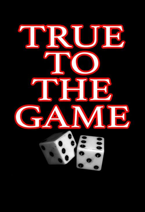 True to the Game 【 FuII • Movie • Streaming