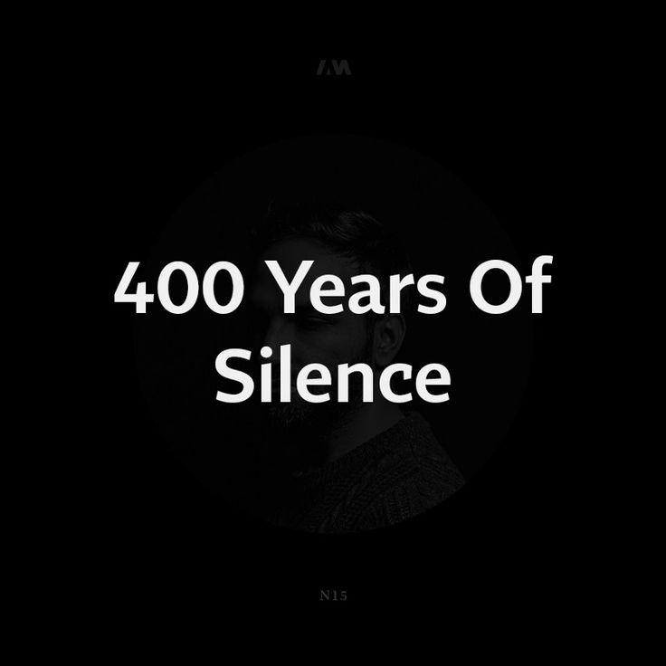 400 Years of Silence — Medium