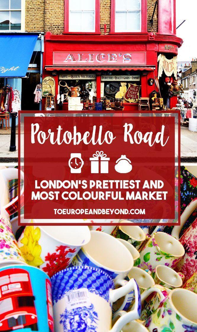Quintessential London: Portobello Street Market in Notting Hill