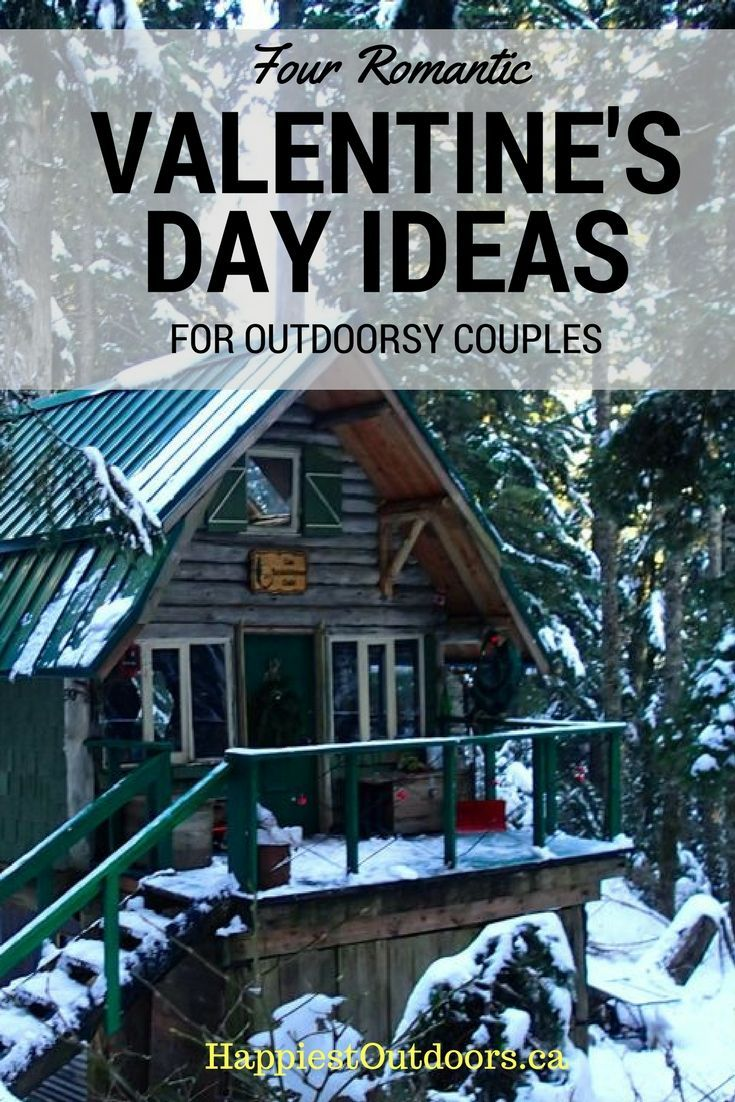 Four Valentine's Day Ideas for Outdoorsy Couples. Romantic Outdoors Ideas for Valentine's Day. Outdoor Valentine's Day Date Ideas.