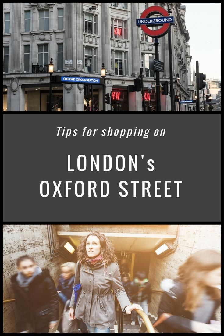 Tips for shopping in London – Oxford Street and Regent Street area