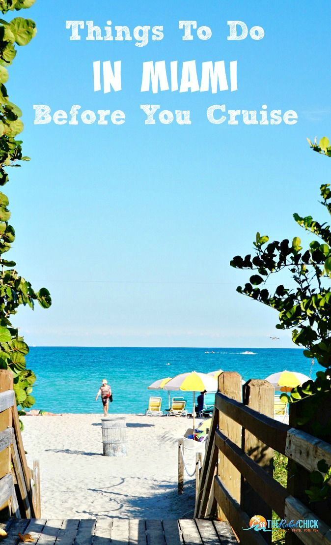 Planning a cruise out of the port of Miami? Here are some fun things to do in Miami before you cruise - and afterwards too!