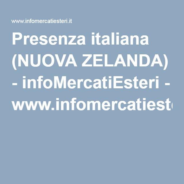 Presenza italiana (NUOVA ZELANDA) - infoMercatiEsteri - www.infomercatiesteri.it