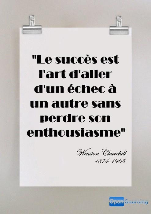 Le succès est l'art d'aller d'un échec à un autre sans perdre son enthousiasme #entrepreneuriat #entrepreneur #proverbe #leader #succès #réussite #citation #motivation #inspiration