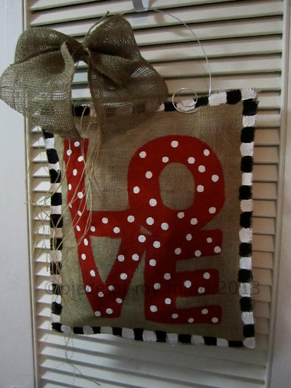 Valentine Day Burlap Door Hanger  LOVE Valentine by nursejeanneg, $28.00
