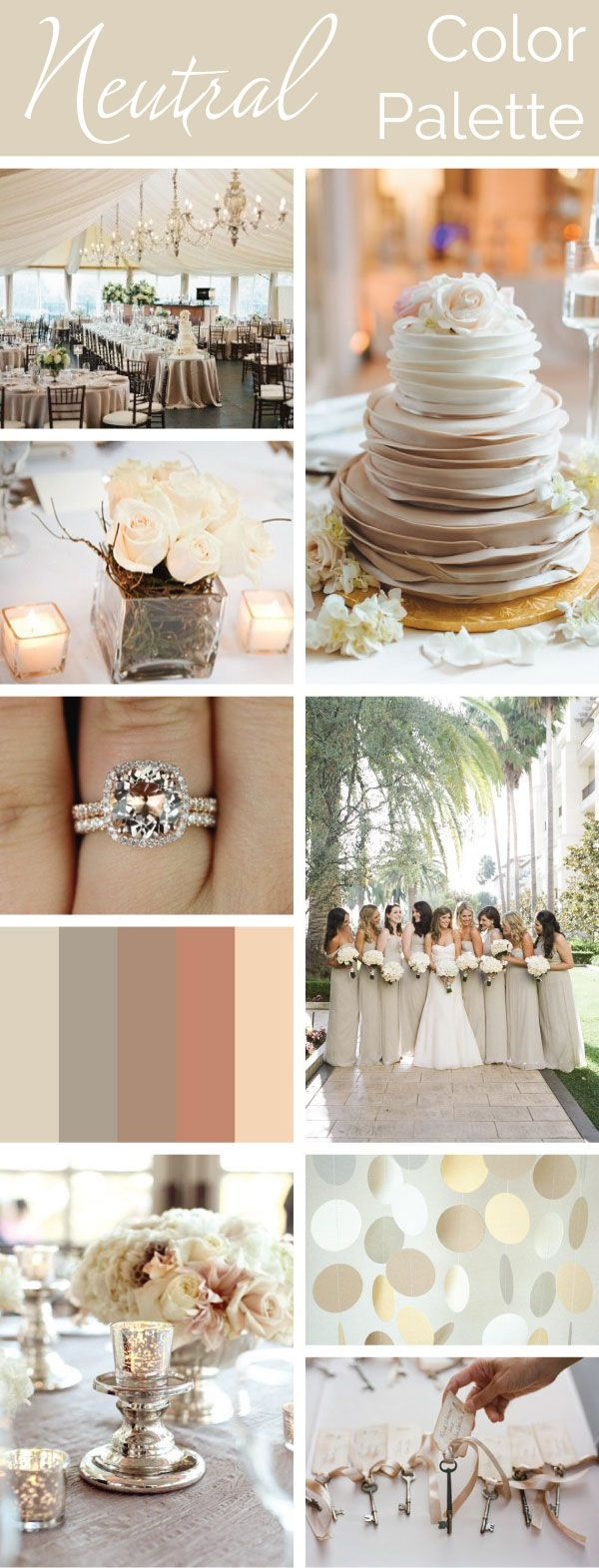 Neutral Color Palette: Simple, Elegant, Versatile. #wedding-pinned by wedding decorations specialists http://dazzlemeelegant.com