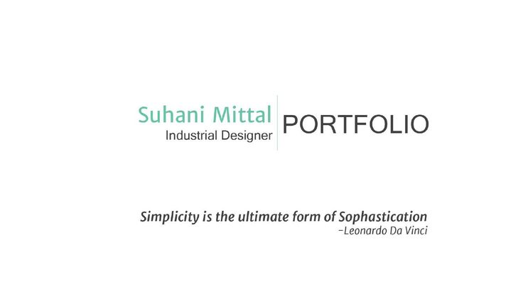 Hello, I am a post graduate in product design from MITID, Pune. Your feedbacks and suggestions are welcome.  Thank you