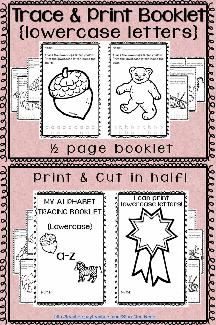 Alphabet trace and print booklets. {lowercase letters} Each page instructs students to trace the letters at the bottom (repetition) and print (practice) the letter inside the corresponding picture.