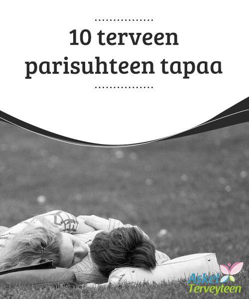 10 terveen parisuhteen tapaa   #Pariskunta on aina #onnellisempi silloin, jos kumpikin osapuoli pystyy pitämään yllä toisiaan kohtaan tuntemansa #kunnioituksen vaikeankin jakson aikana.  #Seksijaparisuhde
