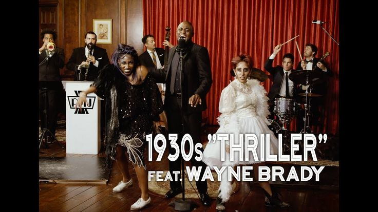 Thriller - Michael Jackson (1930s Jazz Cover) ft. Wayne Brady - Well that was different!  LOL