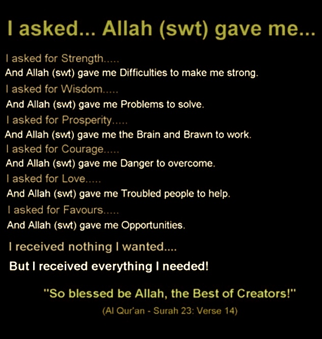 My dear Allah, kindly make me strong every single second