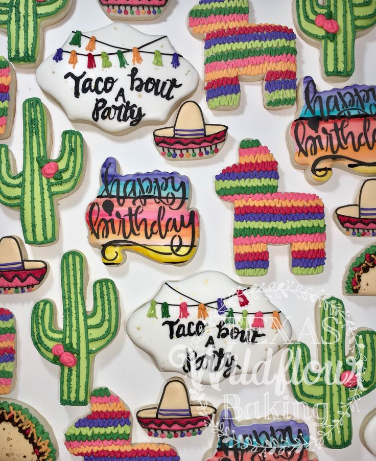 Fiesta cookies. Piñata. Taco. Happy birthday. Serape. Cactus. Sombrero. Texas Wildflour Baking