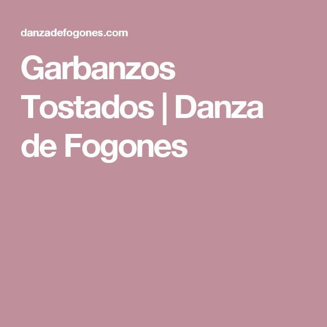 Garbanzos Tostados | Danza de Fogones