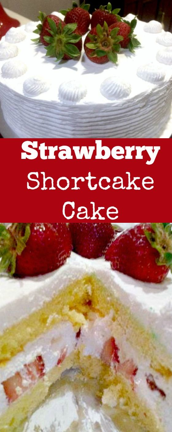 Strawberry Shortcake Cake. A wonderful refreshing cake packed with strawberries and a whipped cream frosting. | Lovefoodies.com