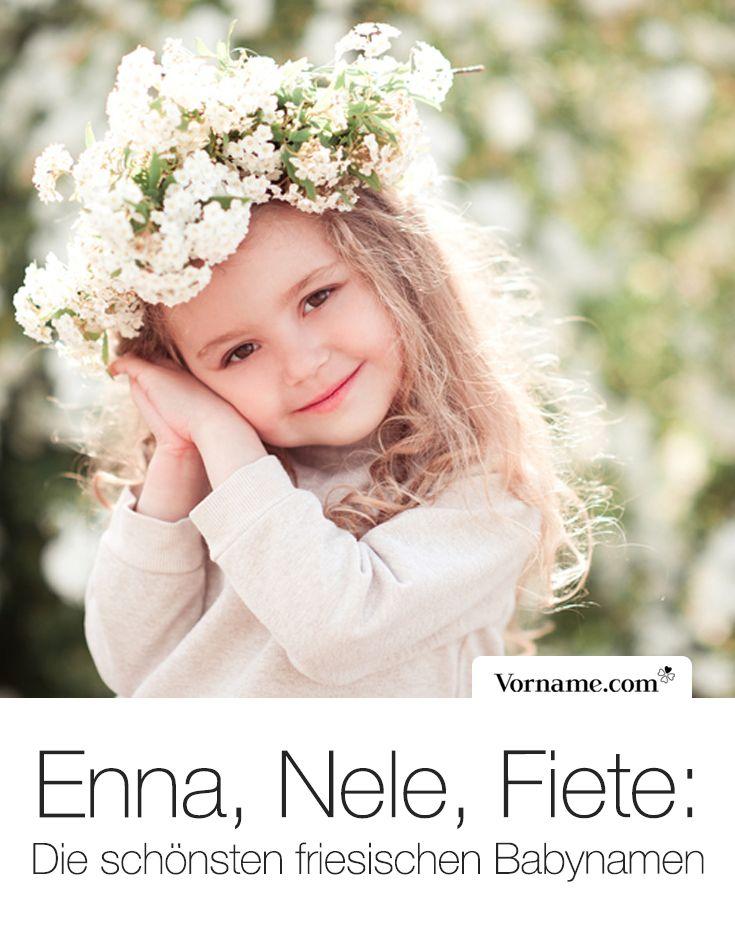 Friesische Vornamen mit Bedeutung und Herkunft   – Eure Lieblingspins