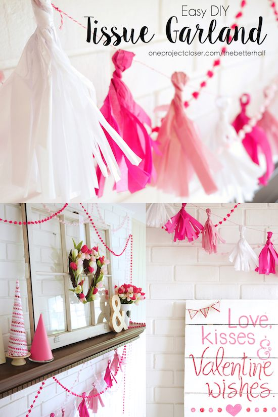 Easy DIY Valentine's Day Mantel Decorations - Tissue Garland from One Projec...