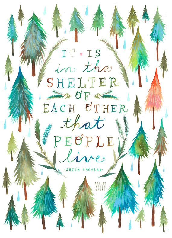 Shelter of Each Other Art Print Watercolor Quote Inspirational Print Lettering Outdoorsy Katie Daisy Wall art 8x10 11x14