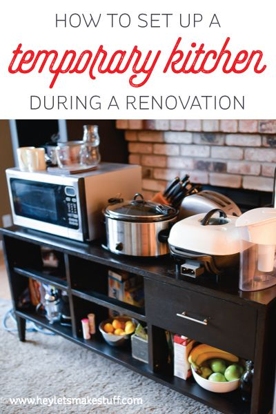 How To Set Up A Temporary Kitchen Real Life Mondays And Help Me