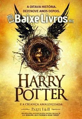 Baixar Livro: Harry Potter e a Criança Amaldiçoada – J.K. Rowling