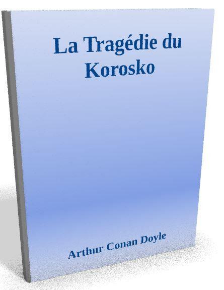 Disponible maintenant sur @ebookaudio:  La Tragédie du K...   http://ebookaudio.myshopify.com/products/la-tragedie-du-korosko-arthur-conan-doyle-livre-audio?utm_campaign=social_autopilot&utm_source=pin&utm_medium=pin  #livreaudio #shopify #ebook #epub #français