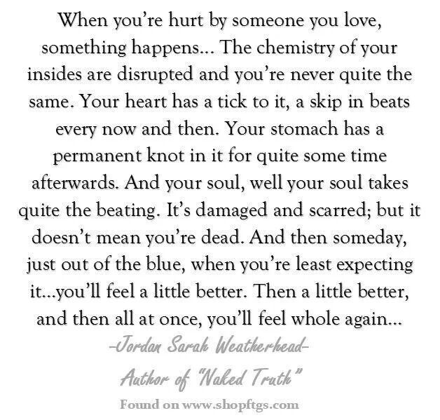 A broken heart and narcissistic sociopath relationship abuse.