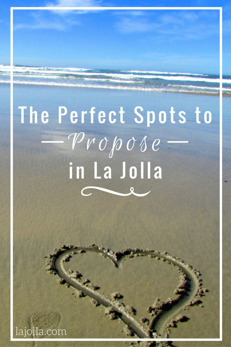 Discover The Perfect Spots For Couples To Propose And Take Photos In La  Jolla And The Greater San Diego Area