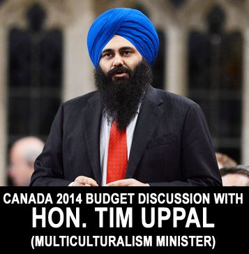 Canada Budget 2014 Discussion with Hon. Tim Uppal. #TimuppalInterview