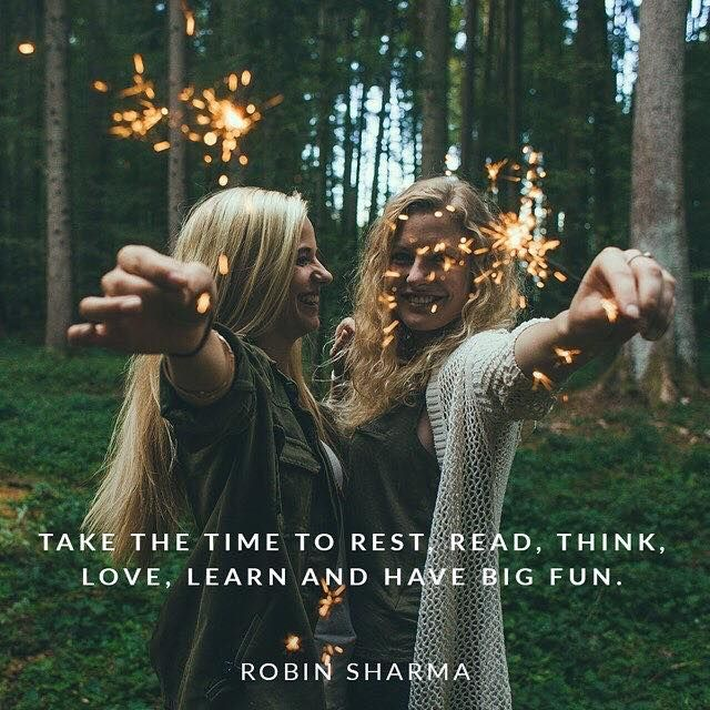 Take the time to #rest, #read, #think, #love, #learn and have big fun. #Look4Studies