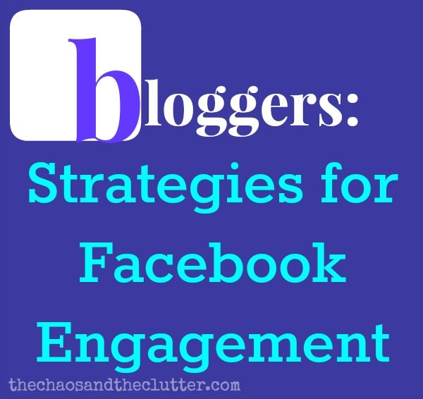 4 Strategies for Facebook Engagement (includes free printable list of over 100 FB conversation starters)