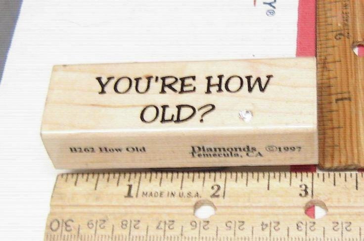 YOU'RE HOW OLD? BY DIAMONDS FUNNY B262 RUBBER STAMP JASMINESUNSET12 #DIAMONDS #rubberstamp