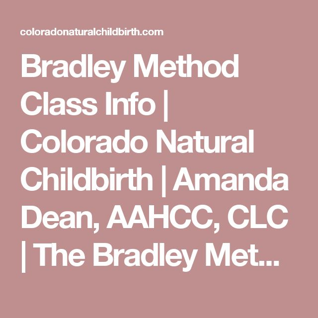 Bradley Method Class Info | Colorado Natural Childbirth | Amanda Dean, AAHCC, CLC | The Bradley Method of Natural Childbirth