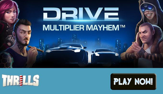 Race the Reels with Thrills Casino's Game of the Week - Drive: Multiplier Mayhem! http://goo.gl/bYTNZ7