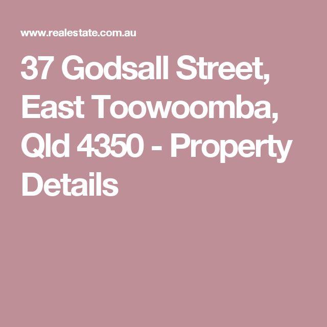 37 Godsall Street, East Toowoomba, Qld 4350 - Property Details