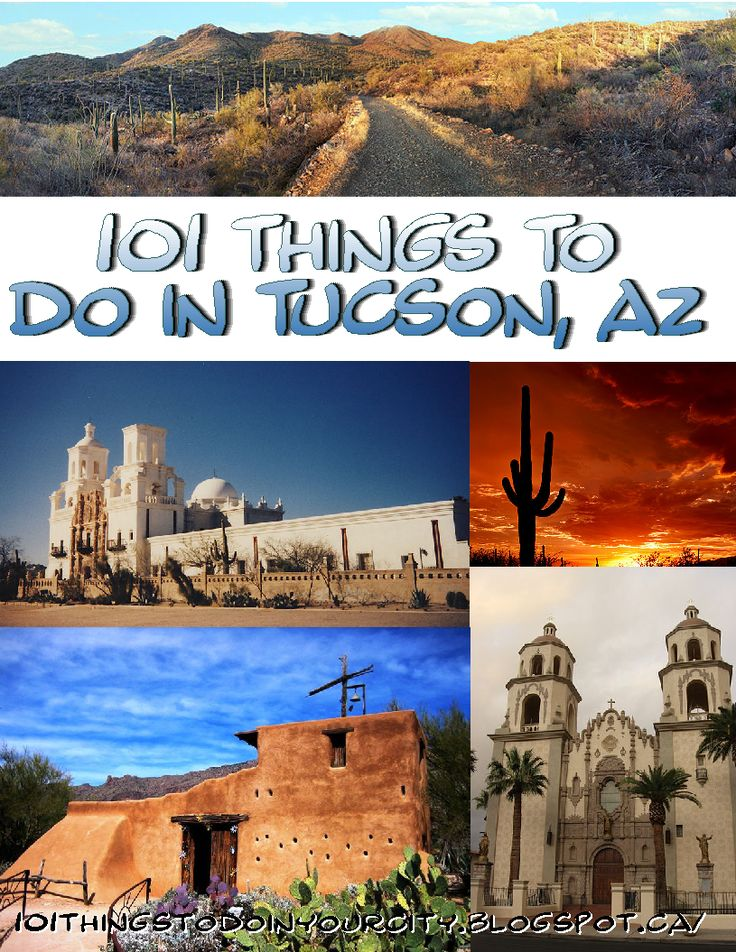 101 Things To Do In Tucson, Az. 101 Attractions, Family Activities And  Festivals In Tucson Arizona, From 101 Things To Do In Your City
