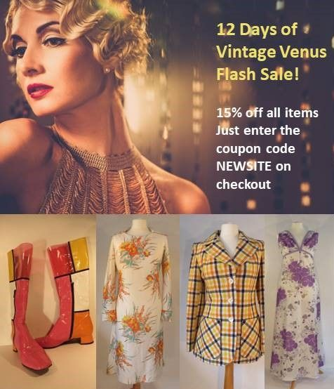 Hi there!  A quick reminder – our 12 Days of Venus 15% off SALE ends this Sunday at 11pm! Just enter your size in the search box to find a treasure :-)  www.vintage-venus.com