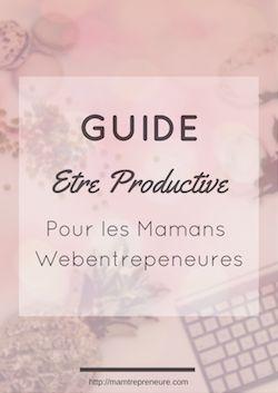 Les mamans blogueuses/ entrepreneures ont des plannings qui ne ressemblent à aucun autre. Pour s'organiser avec les enfants, télécharge ton guide GRATUIT.