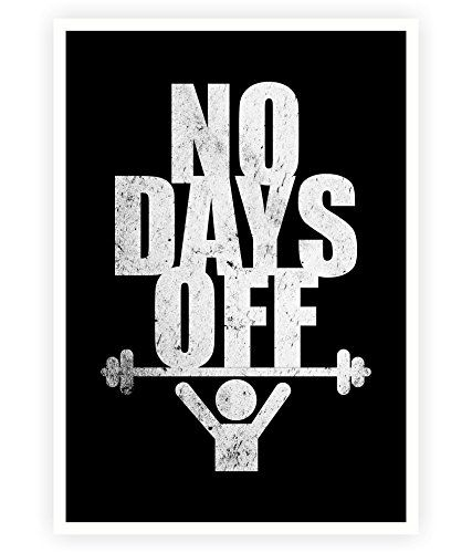 "No Days Off Inspirational Gym and Fitness Motivational Quotes Print Poster in A3 (16.5"" X 11.7"")"