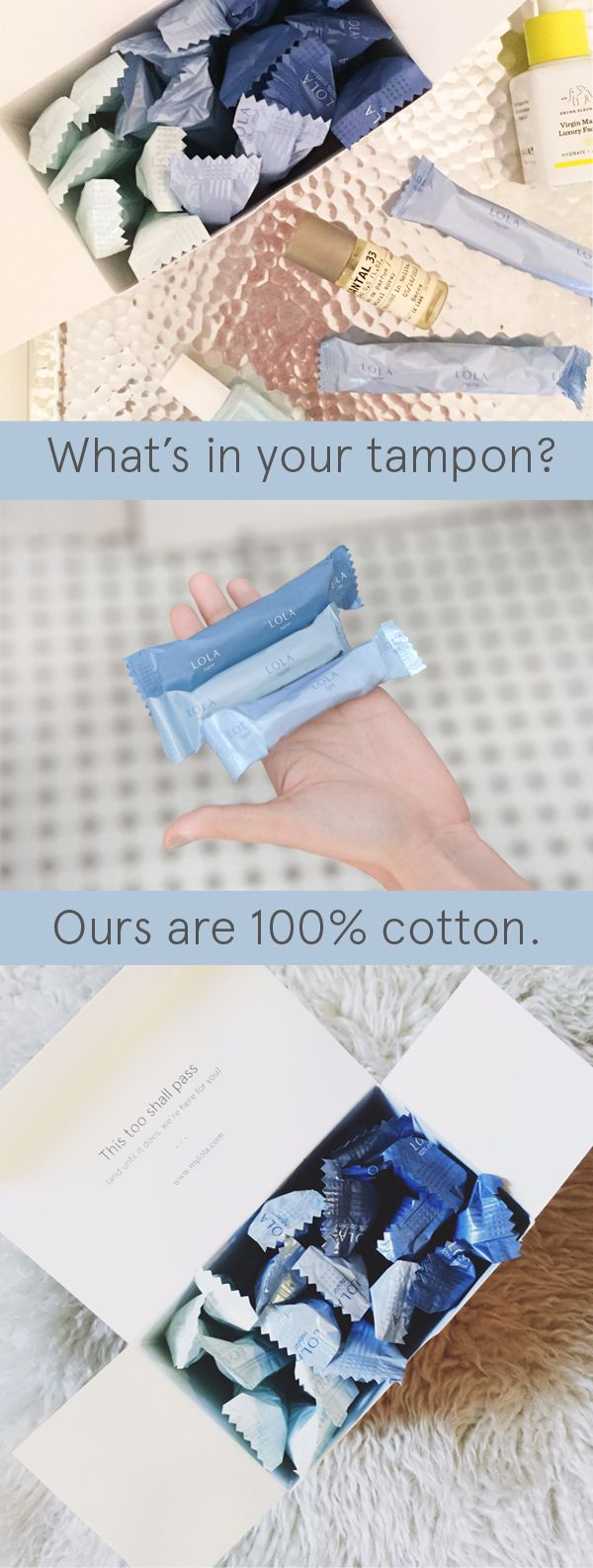 Meet LOLA: 100% cotton tampons (no added fragrance, chemicals, synthetics, or dyes), customized assortment, delivered directly to your door. New customers get 2 boxes for price of one. Sign up today!