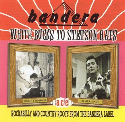White Bucks to Stetson Hats: Bandera Rockabilly [CD]