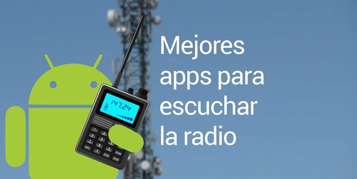 aplicaciones para escuchar la radio Android