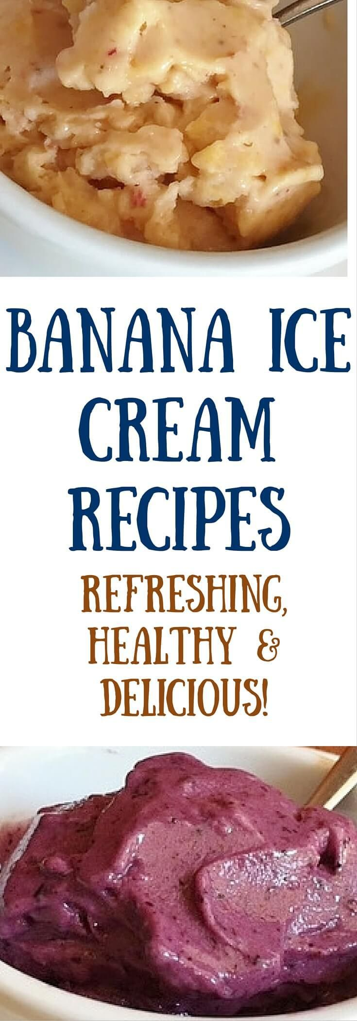 Healthy and delicious banana ice cream recipes. Healthy ice cream is a real thing -- woohoo! Click to read more or pin to save for later.