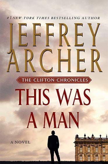 #7 Clifton Cronicles This Was A Man, by Jeffrey Archer - US Edition