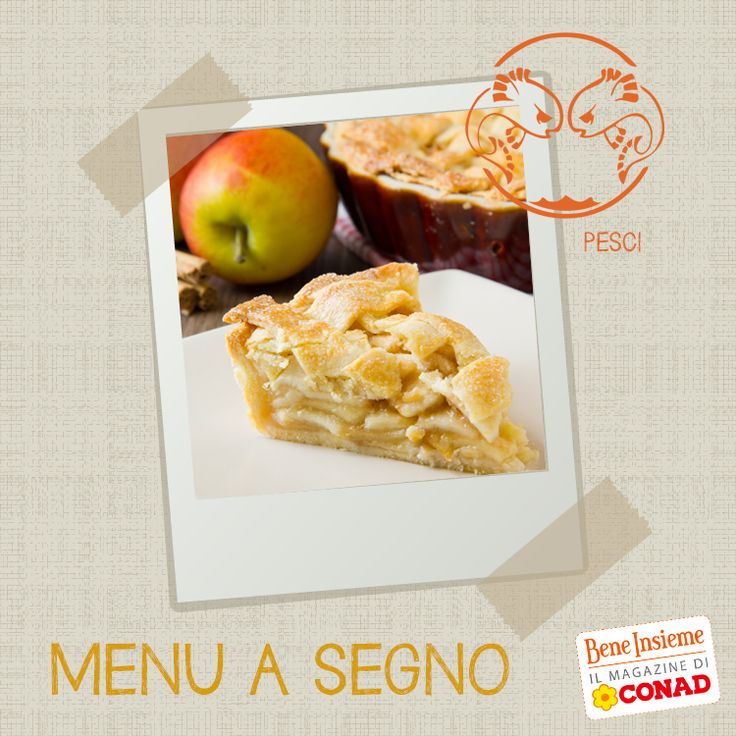 Il segno dei Pesci è creativo, ottimista e soprattutto GOLOSO... per questo una bella fetta di torta di mele classica non la rifiuterà MAI! Da Conad Bene Insieme