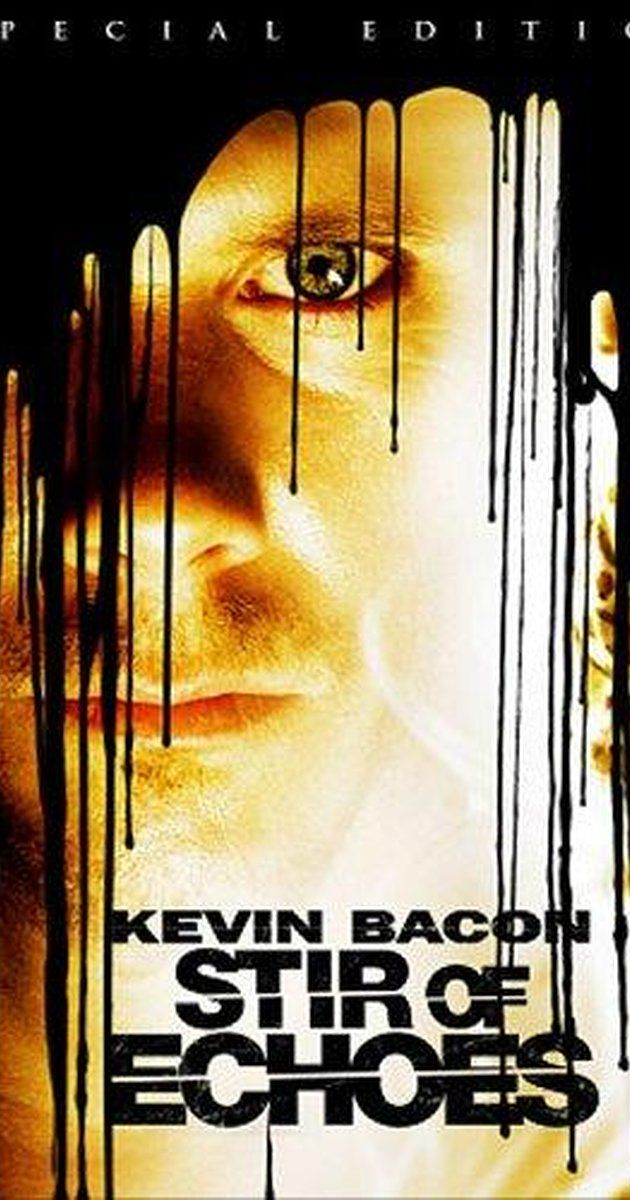 Directed by David Koepp.  With Kevin Bacon, Zachary David Cope, Kathryn Erbe, Illeana Douglas. After being hypnotized by his sister in law, a man begins seeing haunting visions of a girl's ghost and a mystery begins to unfold around her.