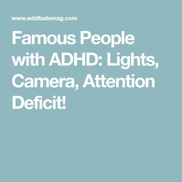 Famous People with ADHD: Lights, Camera, Attention Deficit!