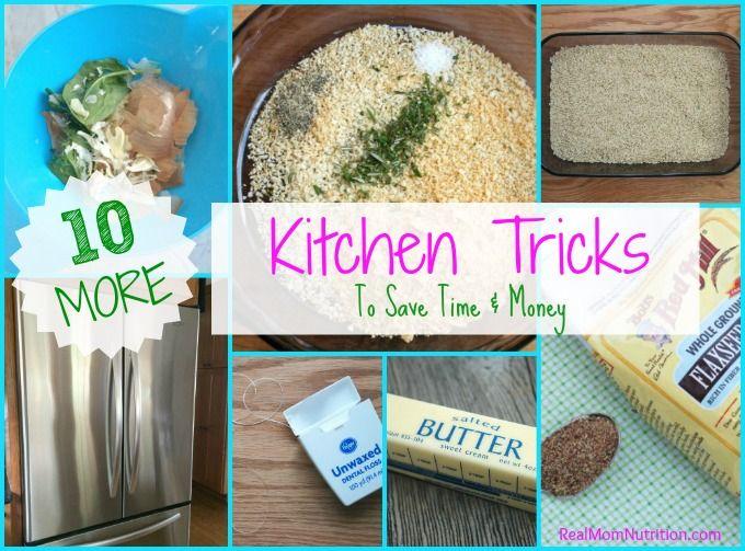 10 More Favorite Kitchen Tricks - Real Mom Nutrition