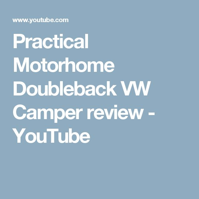 Practical Motorhome Doubleback VW Camper review - YouTube